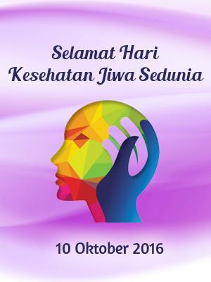 Hari Kesehatan Jiwa Sedunia 2016 Fakultas Ilmu Keperawatan