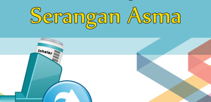 Pertolongan Pertama dan Pencegahan Serangan Asma
