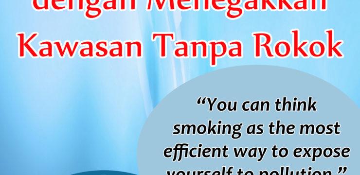 Cegah Perokok Pasif dengan Menegakkan Kawasan Tanpa Rokok