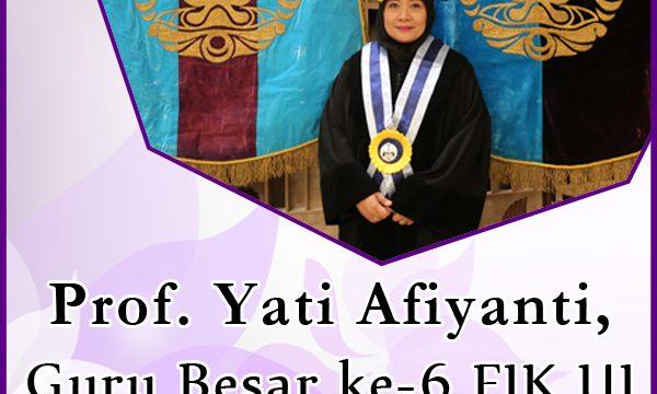 Prof. Yati Afiyanti, Guru Besar ke-6 FIK UI yang Peduli Kesehatan Perempuan