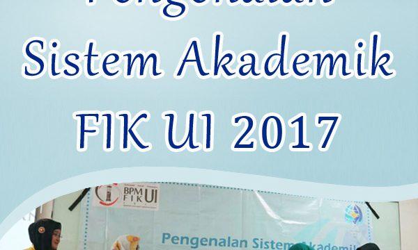 Pengenalan Sistem Akademik FIK UI 2017