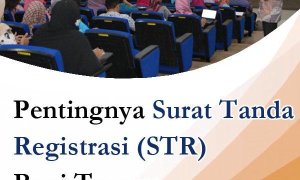 Pentingnya Surat Tanda Registrasi (STR) bagi Tenaga Kesehatan