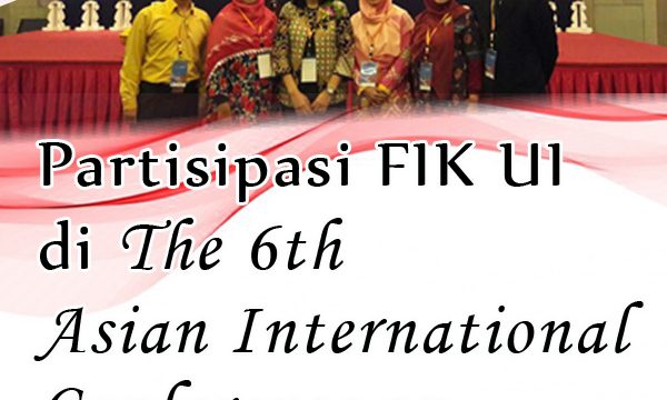 Partisipasi FIK UI di The 6th Asian International Conference on Humanized Health Care